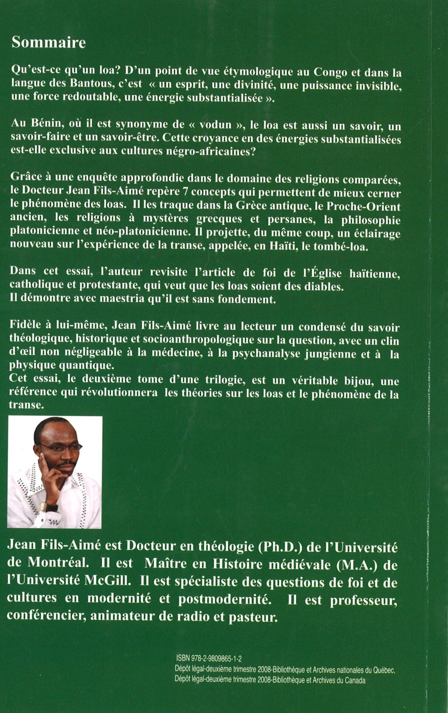 DR. JEAN FILS-AIMÉ, PH.D., ET SI LES LOAS N'ÉTAIENT PAS DES DIABLES?, UNE ENQUÊTE À LA LUMIÈRES DES RELIGIONS COMPARÉES, ISBN: 978-2-9809865-1-2